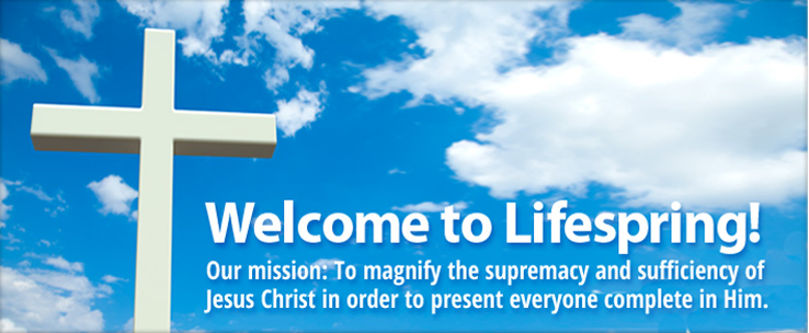 Welcome to Lifespring Church in Crosby MN